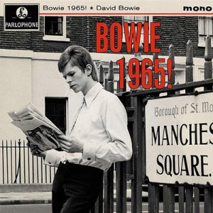 Bowie 1965! 2013